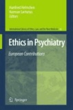Hanfried Helmchen - Ethics in Psychiatry - European Contributions.