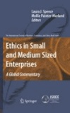 Laura Spence - Ethics in Small and Medium Sized Enterprises - A Global Commentary.