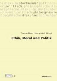 Ethik, Moral und Politik.