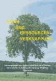 Ethik und Ressourcenverknappung - Herausgegeben im Auftrag der Initiative Weltethos Österreich.