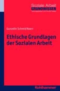 Ethische Grundlagen der Sozialen Arbeit.