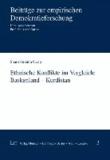 Ethnische Konflikte im Vergleich: Baskenland - Kurdistan.