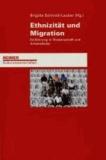 Ethnizität und Migration - Einführung in Wissenschaft und Arbeitsfelder.
