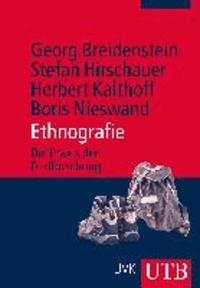 Ethnografie - Die Praxis der Feldforschung.