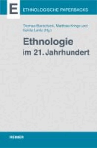 Ethnologie im 21. Jahrhundert.