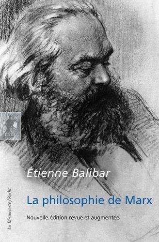 La philosophie de Marx - Etienne Balibar d'Etienne Balibar