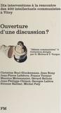 Etienne Balibar - Ouverture d'une discussion ? - Dix interventions.