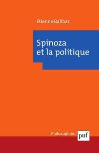 Etienne Balibar - Spinoza et la politique.