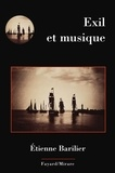 Etienne Barilier - Exil et musique.