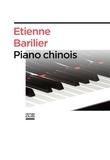 Etienne Barilier - Piano chinois - Duel autour d'un récital.