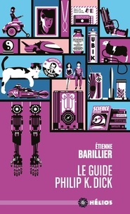 Histoiresdenlire.be Le guide Philip K. Dick Image