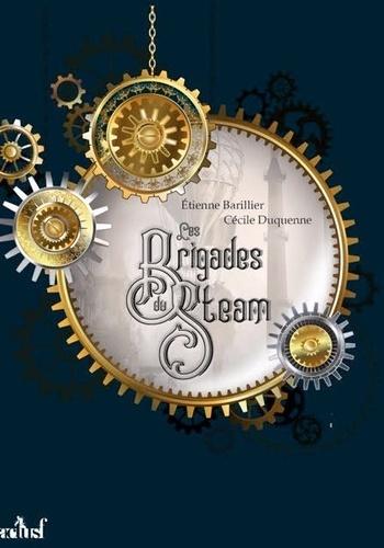 Les brigades du Steam. Le bras de fer