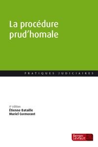 Etienne Bataille et Muriel Cormorant - La procédure prud'homale.