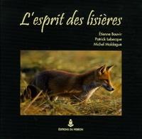 Etienne Bauvir et Patrick Lebecque - L'esprit des lisières.