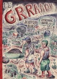 Etienne Beck et Jonvon Nias - Le Grraaou.