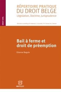 Etienne Beguin - Bail à ferme et droit de préemption.