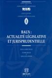 Etienne Béguin et Jean-Louis Jeghers - Baux : actualité législative et jurisprudentielle - Droit belge.