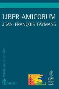 Etienne Beguin et Jean-Louis Renchon - Liber amicorum Jean-François Taymans.