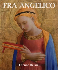 Etienne Beissel - Fra Angelico.