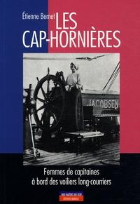 Etienne Bernet - Les cap-hornières - Femmes de capitaines à bord des voiliers long-courriers.