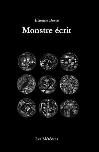 Etienne Besse - Monstre écrit.