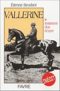 Etienne Beudant - Vallerine - Le testament d'un écuyer.