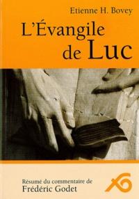 Etienne Bovey - L'Evangile de Luc.