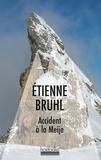 Etienne Bruhl - Accident à la Meije.