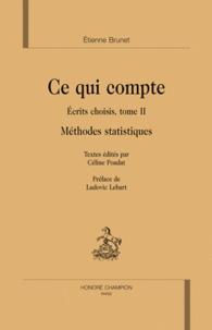 Etienne Brunet - Ce qui compte - Tome 2, Méthodes statistiques. 1 Cédérom