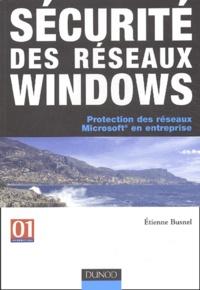 Sécurité des réseaux Windows - Protection des réseaux Microsoft en entreprise.pdf