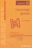 Etienne Cabarrot et Jean-Léon Lagrange - Cancérologie générale.