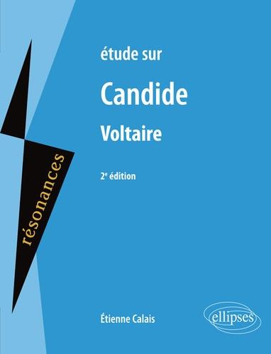 Etude sur Candide, Voltaire 2e édition