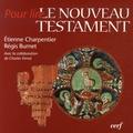 Etienne Charpentier et Régis Burnet - Le Nouveau Testament.