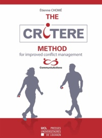 Etienne Chomé - The CRITERE method for improved conflict management.