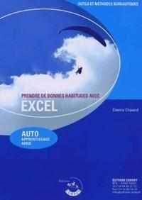 Etienne Chouard - Prendre de bonnes habitudes avec Excel - Auto apprentissage avisé.