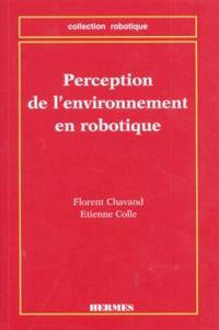 Etienne Colle et Florent Chavand - Perception de l'environnement en robotique.