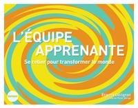 Etienne Collignon - L'équipe apprenante - Se relier pour transformer le monde.