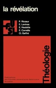 Etienne Cornelis et Claude Geffré - La révélation.