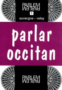 Etienne Coudert - Parlar occitan - Auvergne-Velay.