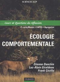 Etienne Danchin et Luc-Alain Giraldeau - Ecologie comportementale - Cours et Questions de réflexion.