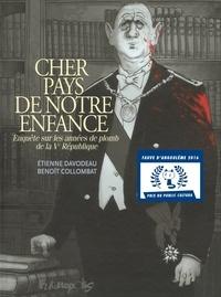 Etienne Davodeau et Benoît Collombat - Cher pays de notre enfance - Enquête sur les années de plomb de la Ve République.
