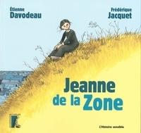 Etienne Davodeau et Frédérique Jacquet - Jeanne de la zone.