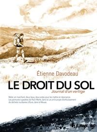 Etienne Davodeau - Le droit du sol - Journal d'un vertige.