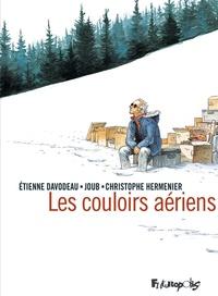 Les couloirs aériens - Etienne Davodeau pdf epub