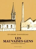 Etienne Davodeau - Les mauvaises gens - Une histoire de militants.