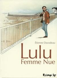 Etienne Davodeau - Lulu femme nue Intégrale : .