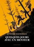 Etienne Davodeau - Quelques jours avec un menteur.