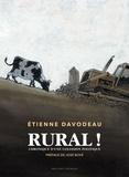 Etienne Davodeau - Rural ! - Chronique d'une collision politique.