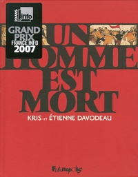 Etienne Davodeau et  Kris - Un homme est mort.
