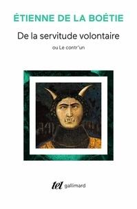 Etienne de La Boétie et Henri de Mesmes - De la servitude volontaire ou Contr'un. suivi de Mémoire touchant l'Édit de janvier 1562.